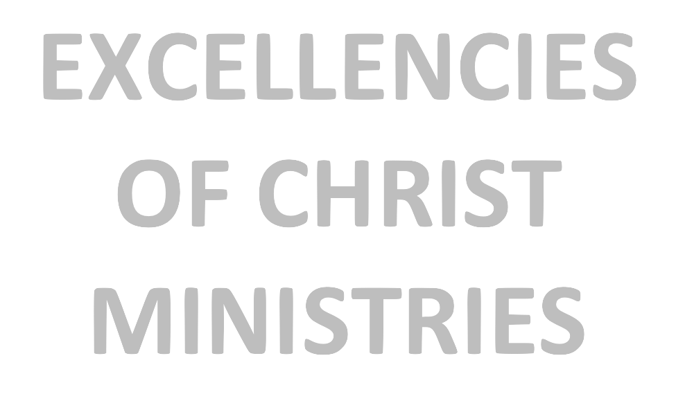 Excellencies of Christ Ministries